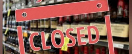 Liquor stores closed on 5 & 6 August