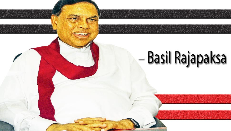 Will Not Leave Room for Those Who Sell the Country – Basil Rajapaksa