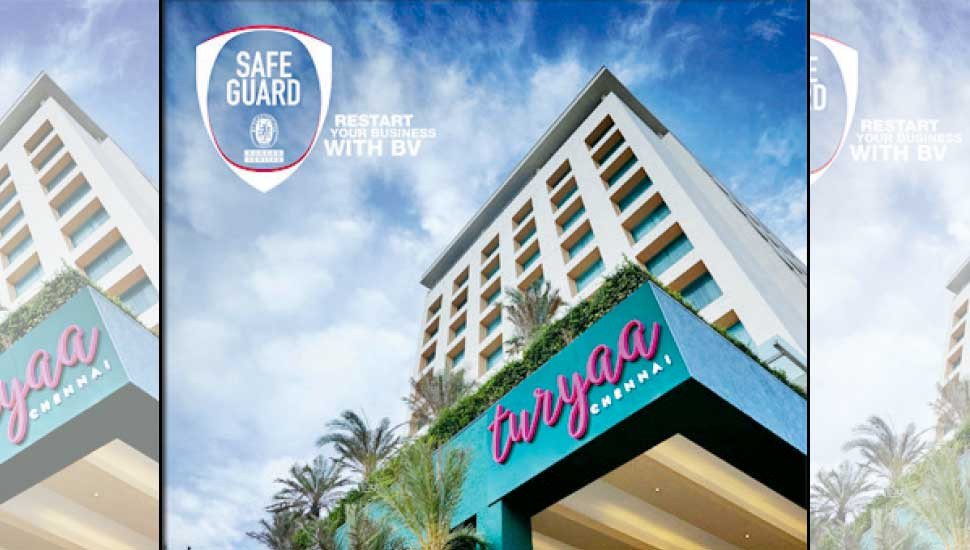Aitken Spence's Turyaa Chennai certified for safety & hygiene: Become first hotel in India to receive Bureau Veritas certification