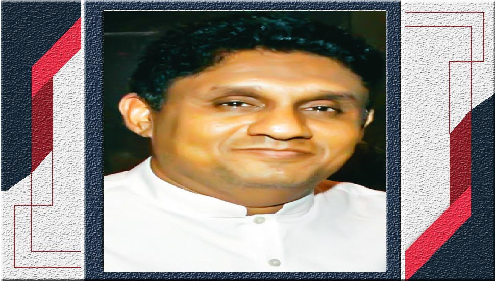 Sajith vows to stamp out ultra-nationalism