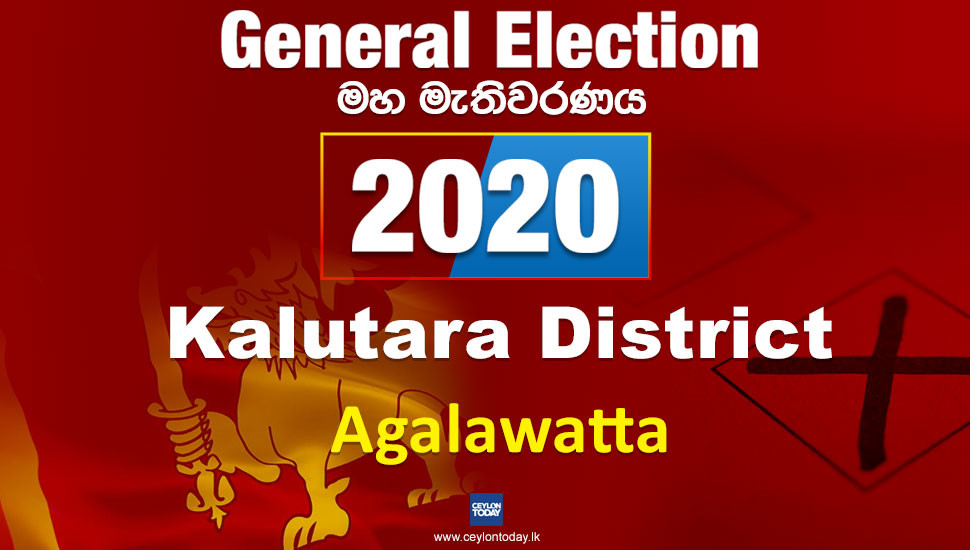 General Election 2020: Agalawatte electorate - Kalutara District