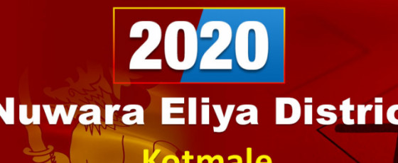 General Election 2020: Kotmale electorate - Nuwara Eliya District
