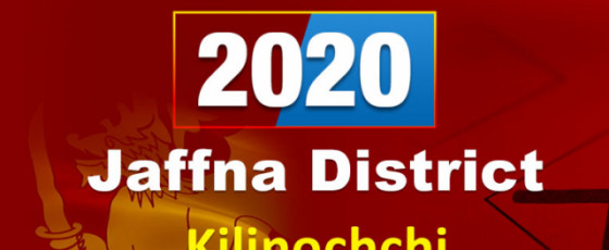 General Election 2020: Kilinochchi electorate - Jaffna District
