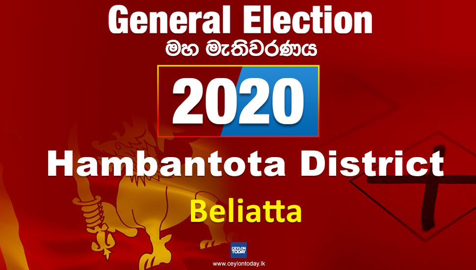 General Election 2020: Beliatta electorate - Hambantota District