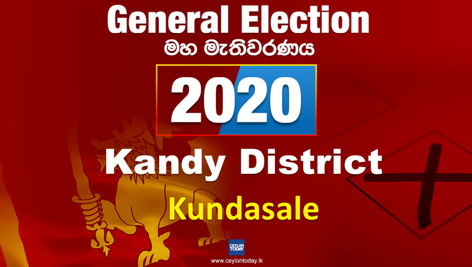 General Election 2020:  Kundasale electorate - Kandy District