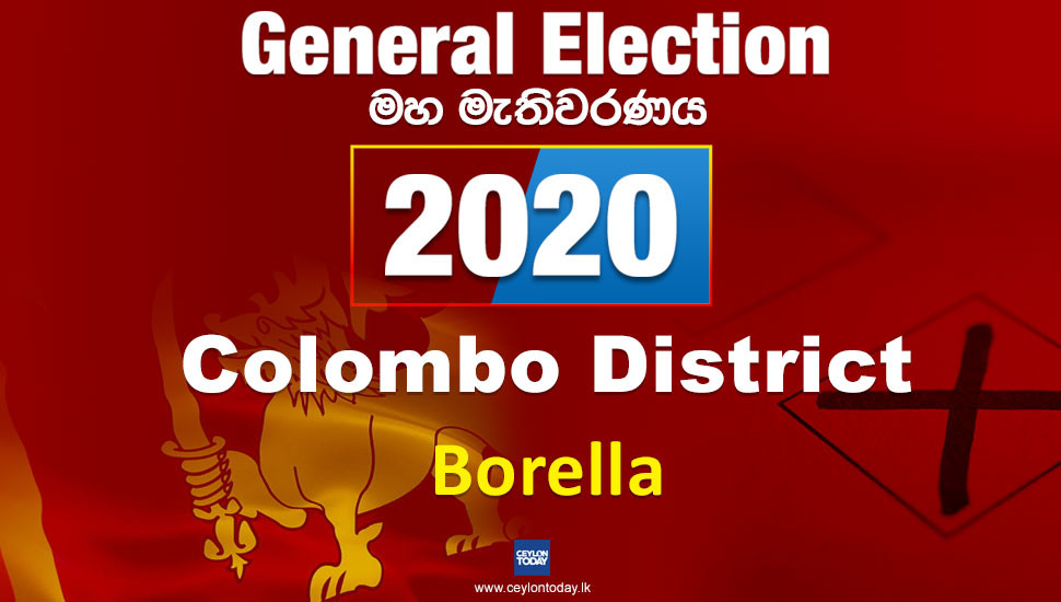 General Election 2020: Borella electorate - Colombo District