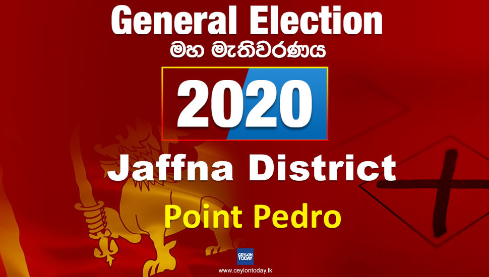 General Election 2020: Point Pedro electorate - Jaffna District
