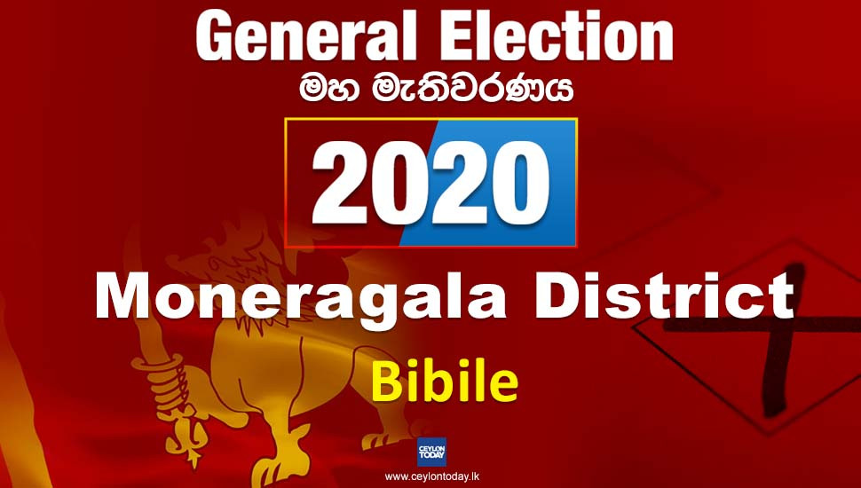 General Election 2020: Bibile electorate - Monaragala District