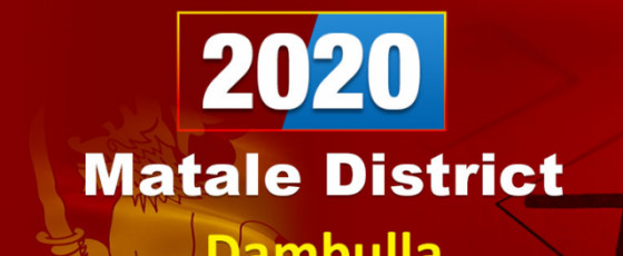 General Election 2020:  Dambulla electorate - Matale District