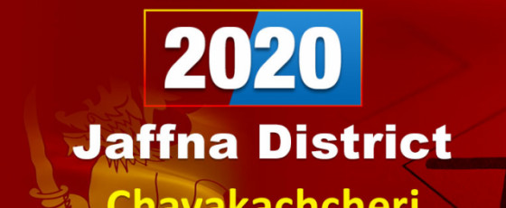General Election 2020: Chavakachcheri electorate - Jaffna District