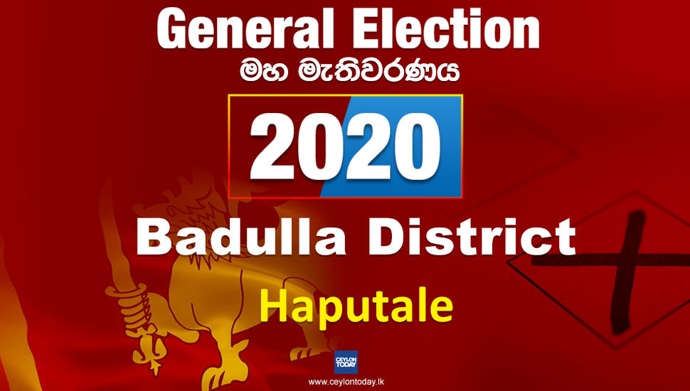 General Election 2020: Haputale electorate - Badulla District
