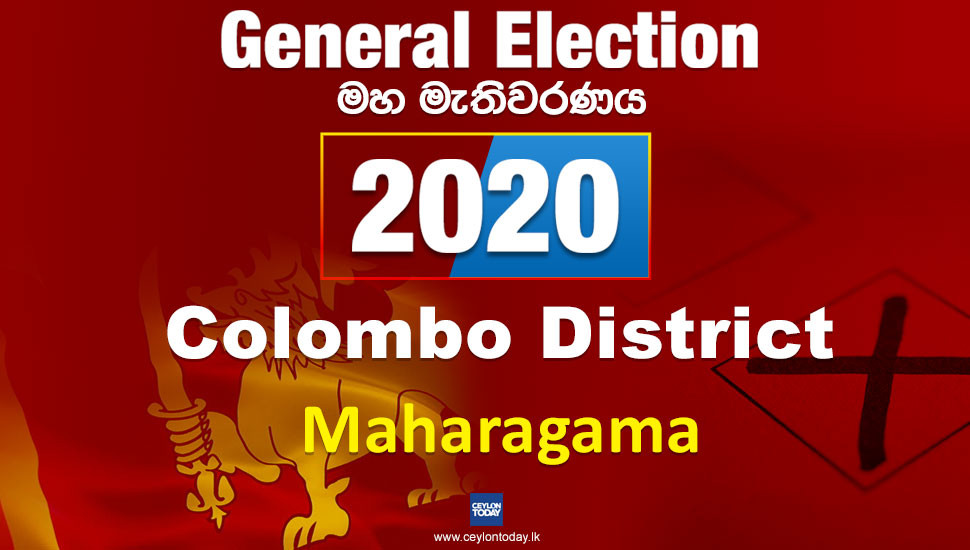 General Election 2020:  Maharagama electorate - Colombo District