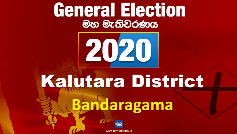 General Election 2020: Bandaragama electorate - Kalutara District