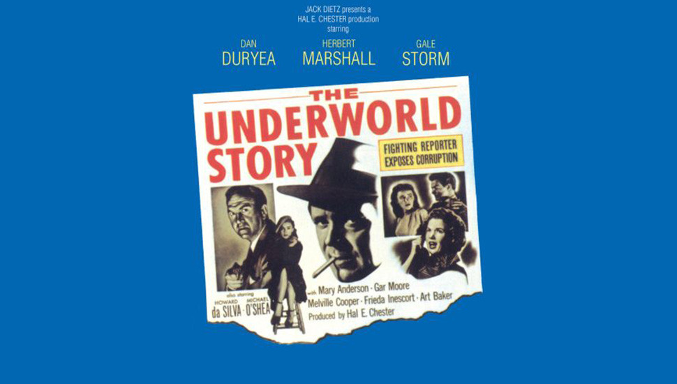 The Underworld Story  – Reveals frightening power of the press